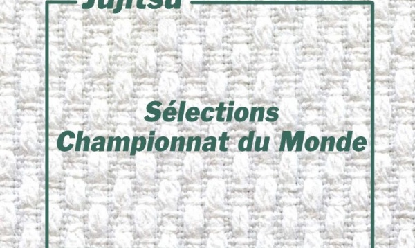 Sélection Championnat du Monde Jujitsu